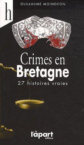 9782844783509: Crimes en Bretagne