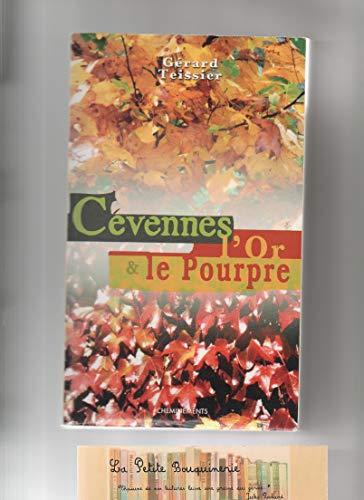 9782844783653: Cévennes l'Or et le Pourpre