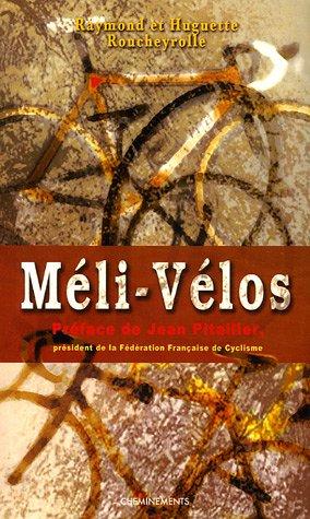 9782844784063: Meli-Velos (French Edition)
