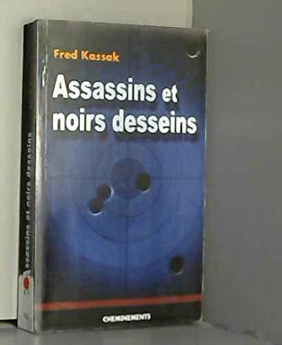 9782844784315: Assassins et noirs desseins