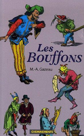 9782844784957: Les Bouffons