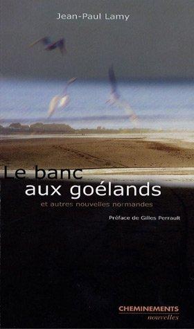 9782844785329: Le banc aux goélands