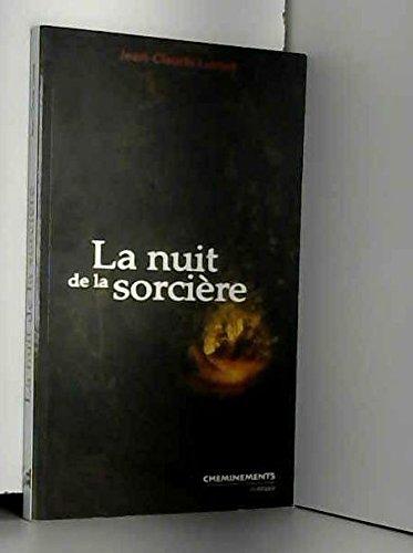 9782844785671: La nuit de la sorciere (French Edition)