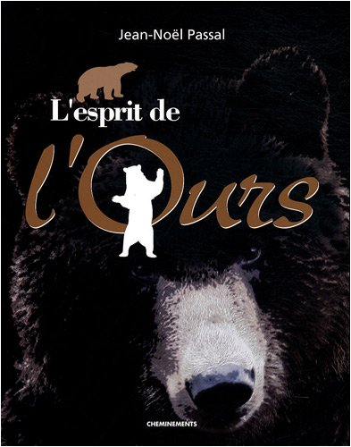 9782844786951: L'esprit de l'Ours (French Edition)