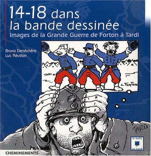 9782844786975: Guerre de 14 Dans la BD (la)