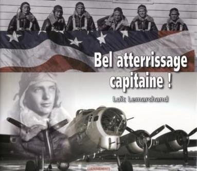 Bel atterrissage capitaine ! (French Edition)