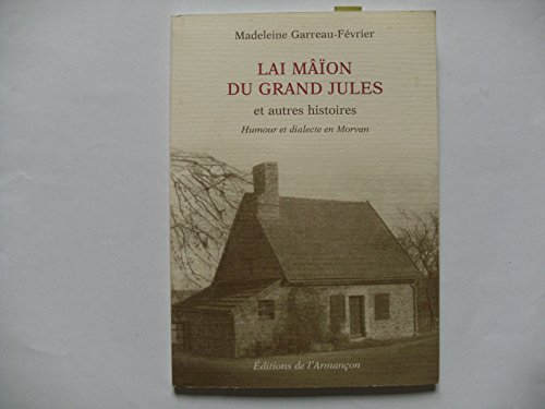 9782844790422: Lai Maion du Grand Jules