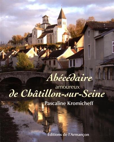 9782844792082: Abecedaire Amoureux de Chatillon Sur Seine