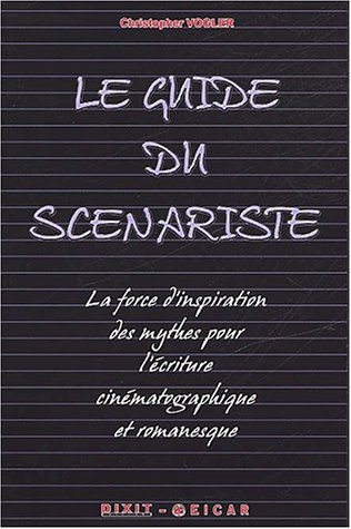 Le guide du scénariste (2844810527) by Vogler, Christopher