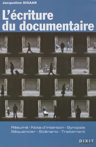 9782844811363: L'�criture du documentaire