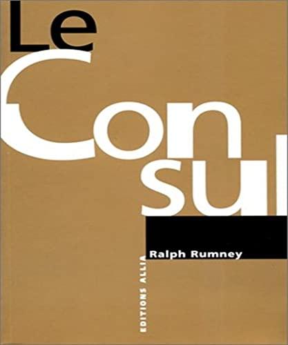 9782844850195: Le Consul - Entretiens avec Gérard Berreby