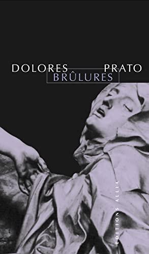 Brûlures: Prato, Dolor�s
