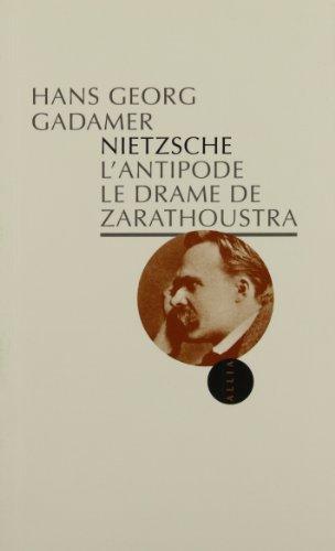 Nietzsche l'Antipode: Gadamer, Hans-Georg