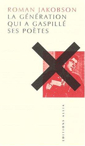 9782844850508: La génération qui a gaspillé ses poètes
