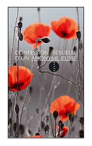 9782844850829: Confession sexuelle d'un anonyme russe