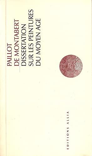 9782844851031: Dissertation sur les peintures du Moyen Age