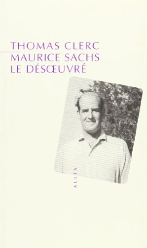 9782844851697: Maurice sachs, le desoeuvre