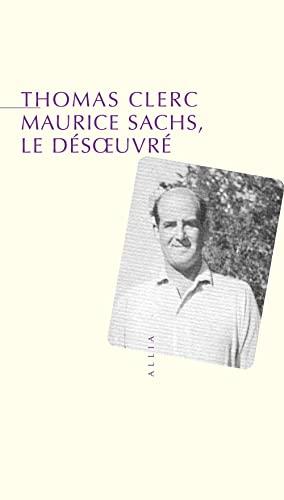 9782844851697: Maurice Sachs le d�soeuvr�