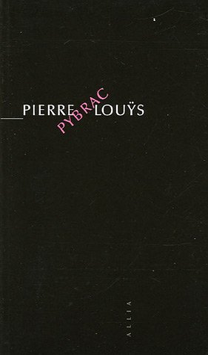 Pybrac: Pierre Louÿs