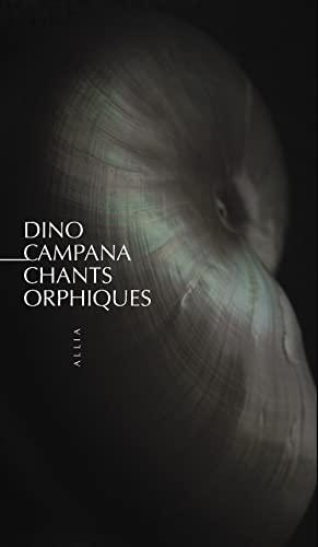 9782844852038: Chants orphiques : Die Tragödie des letzten Germanen in Italien