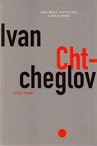 9782844852151: Ivan Chtcheglov, profil perdu