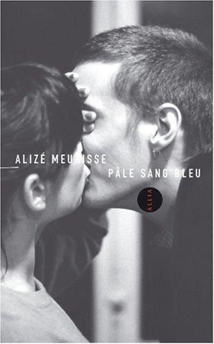 Pâle sang bleu: Meurisse, Alizé