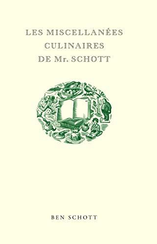 Les Miscellanées Culinaires De Mr. Schott (2844852564) by Ben Schott