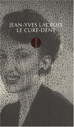 9782844852830: Le cure-dent (French Edition)