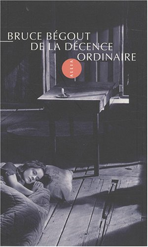 9782844852861: De la décence ordinaire (French Edition)