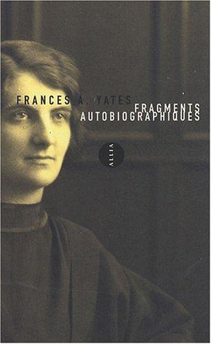 9782844853066: Fragments autobiographiques