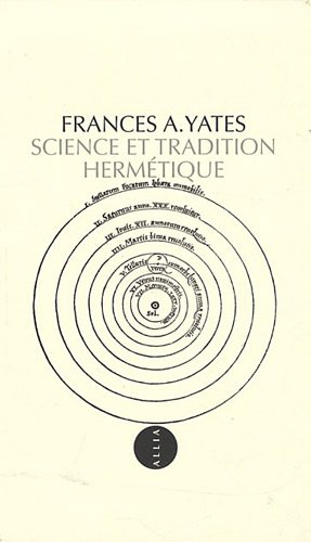 Science et tradition hermétique (French Edition) (2844853099) by [???]
