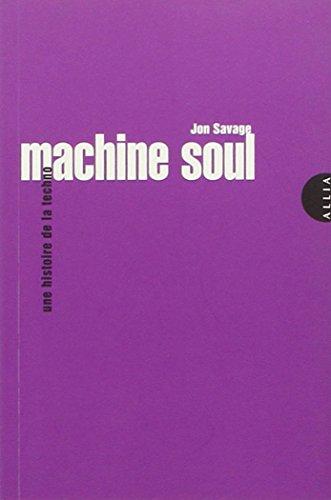 9782844853813: Machine Soul - Une histoire de la techno