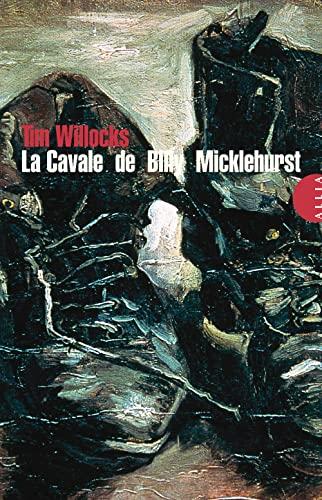 Cavale de Billy Micklehurst: Willocks, Tim