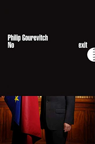 No Exit: Gourevitch, Philip