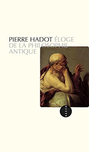 9782844856241: Eloge de la philosophie antique