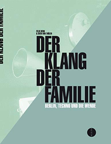 9782844857316: Der Klang der Familie - Berlin, la techno et la Révolution