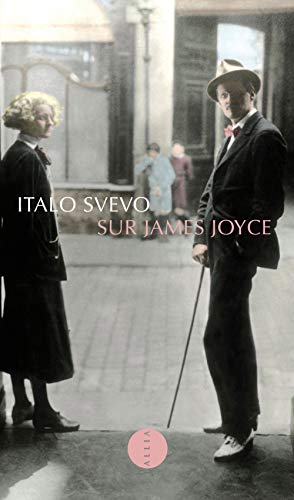 Sur James Joyce: Italo Svevo