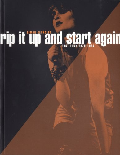 9782844858481: Rip It Up and Start Again - Postpunk 1978-1984 (nouvelle édition)