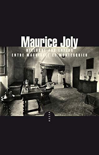 9782844858993: Dialogue aux enfers entre Machiavel et Montesquieu : Précédé de L'Etat retors