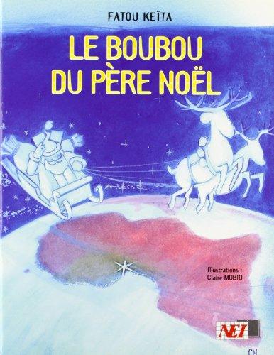 BOUBOU DU PERE NOEL -LE-: KEITA FATOU