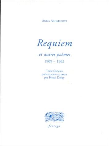 Requiem et autres poèmes 1909-1963; A. Blok: AKHMATOVA, Anna