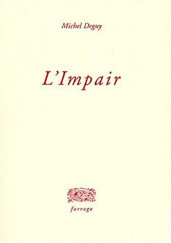 9782844900166: L'impair (Farrago)