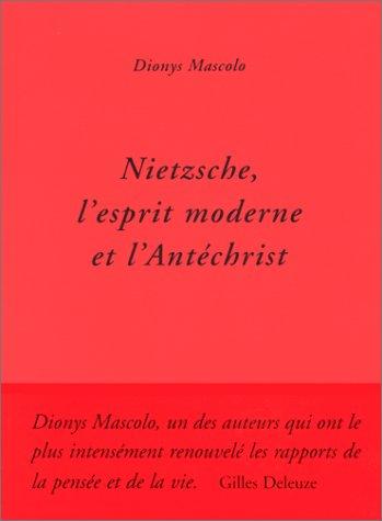 9782844900333: Nietzsche : L' Esprit moderne et l'antéchrist
