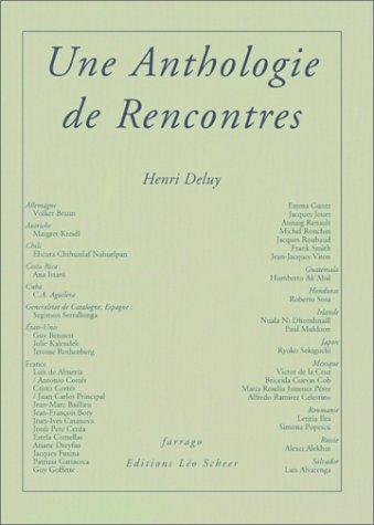 Une anthologie de rencontres: Henri Deluy