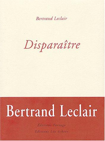 DISPARAITRE: LECLAIR BERTRAND