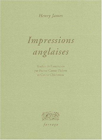 Impressions anglaises [Paperback] [Oct 01, 2004] James,: Henry James