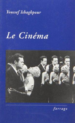 9782844901842: Le Cinéma : Histoire et théorie