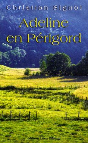 9782844922458: Adeline en Périgord