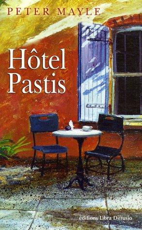 9782844922564: Hôtel Pastis