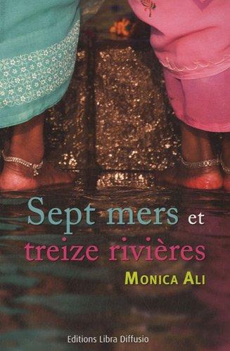 9782844923608: Sept mers et treize rivières